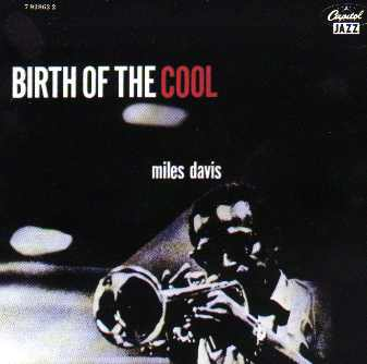 Miles Davis Birth of the cool cd cover.