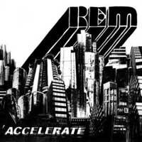 Rem - Accelerate